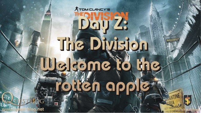 The Division; Welcome to the Rotten Apple